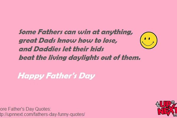 Funny Dad Quotes from Daughter or Son - Fathers Day