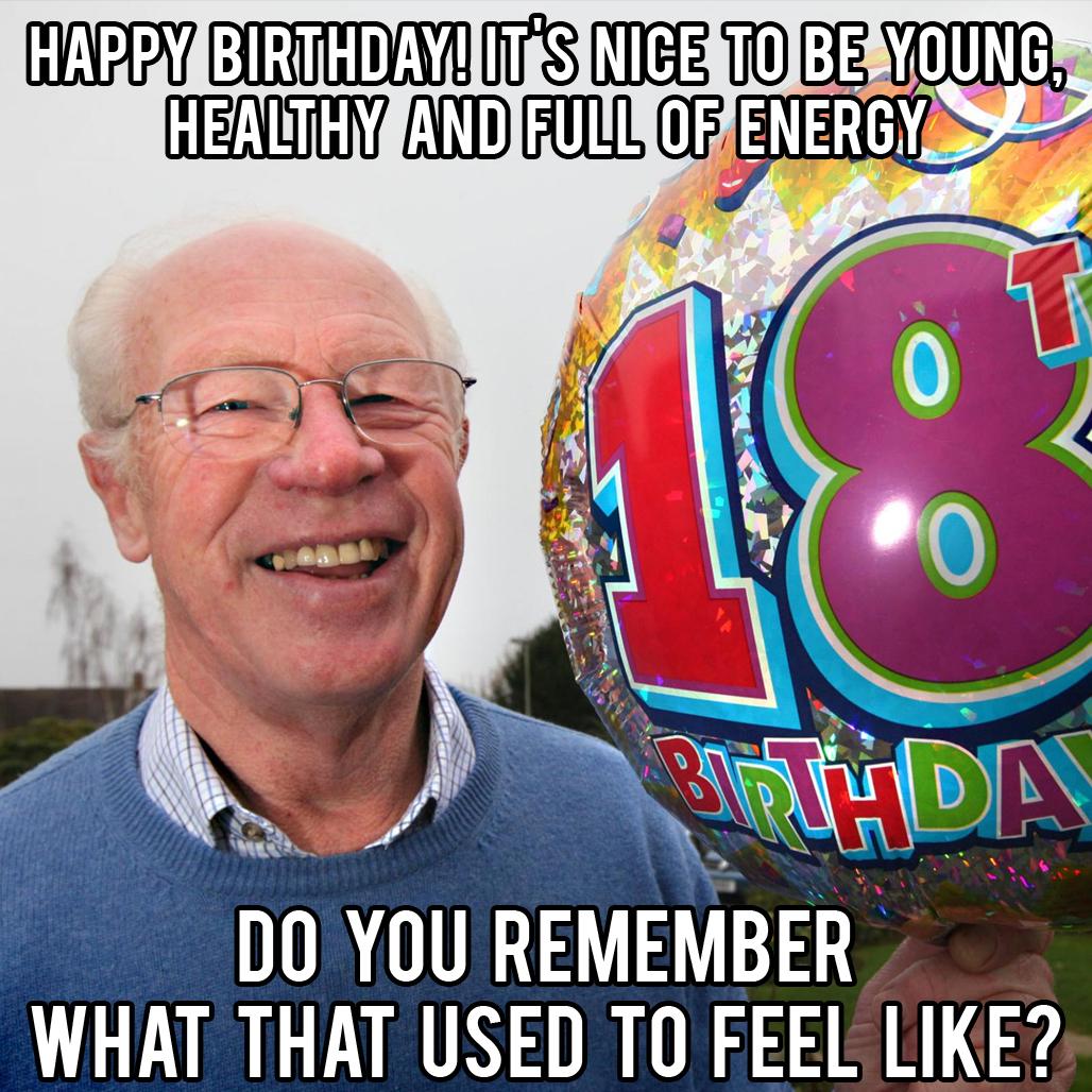 happy birthday funny grandpa meme