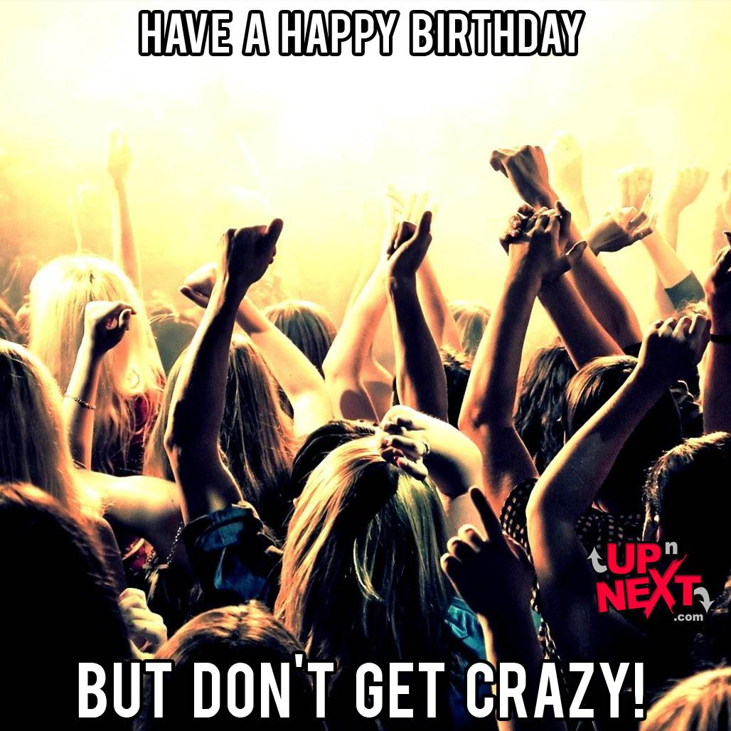 crazy happy birthday meme