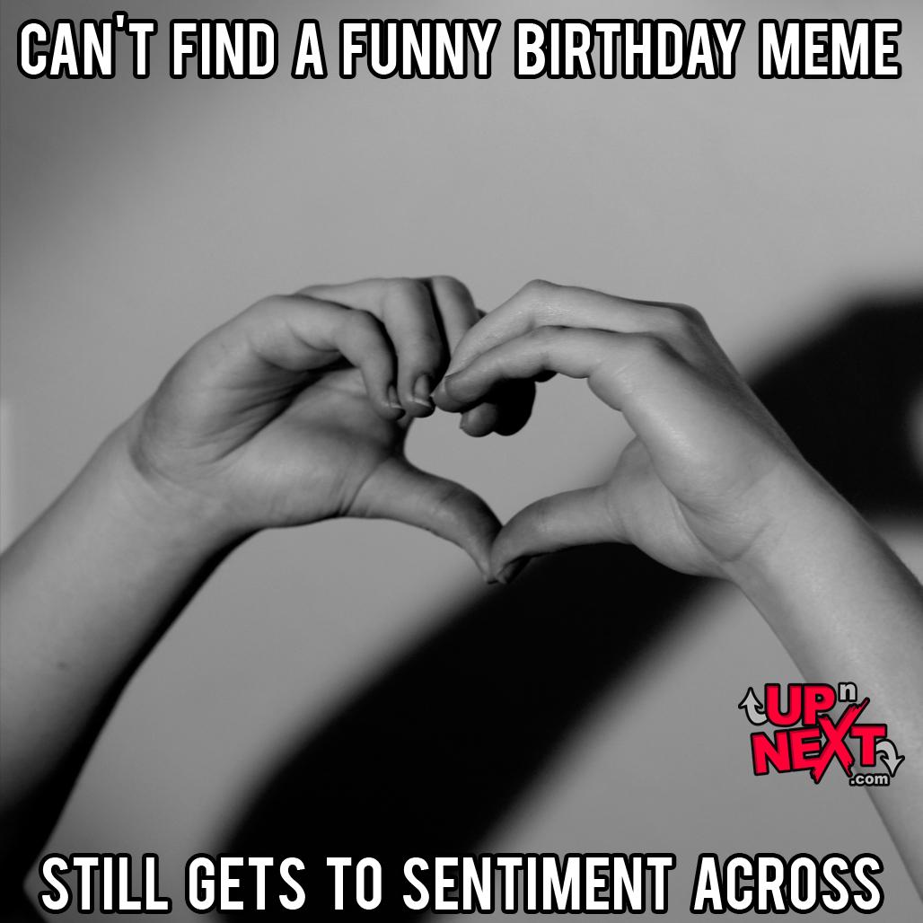 sentimental happy birthday meme