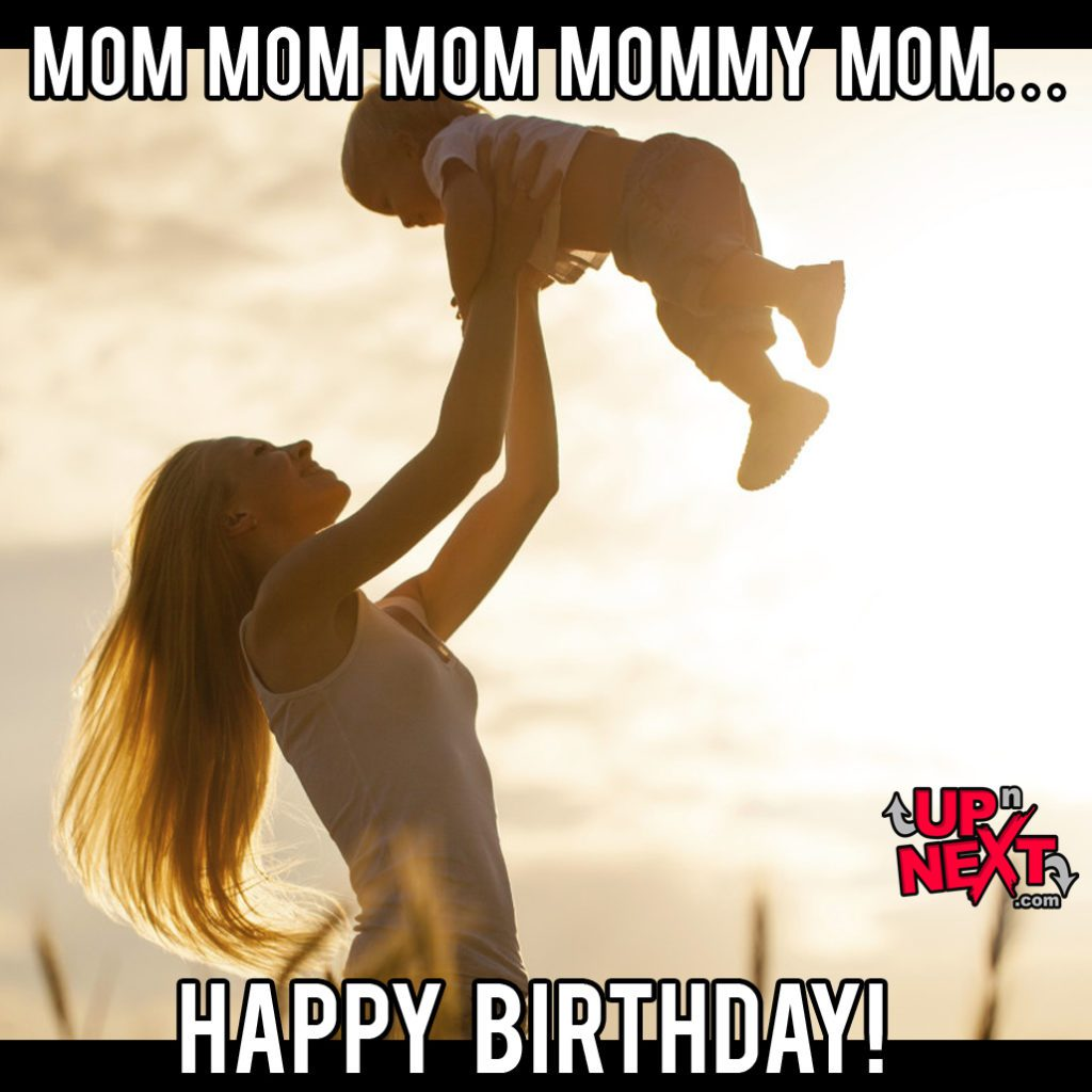 Happy Birthday Mommy Meme