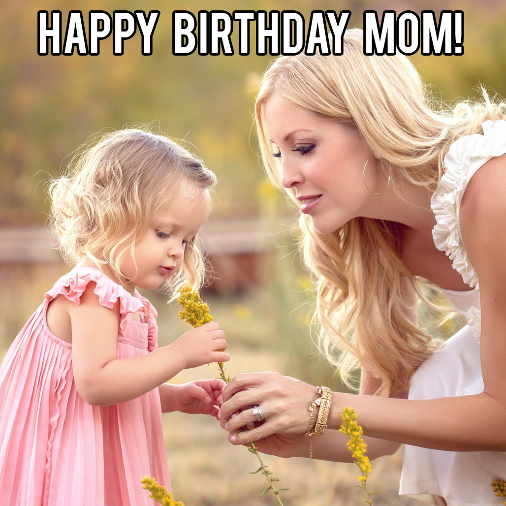 happy birthday mom from daughter