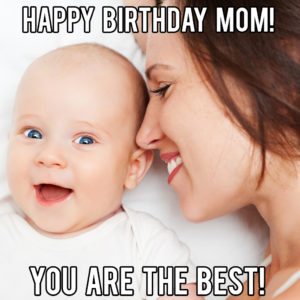 Happy Birthday Best Mom Meme