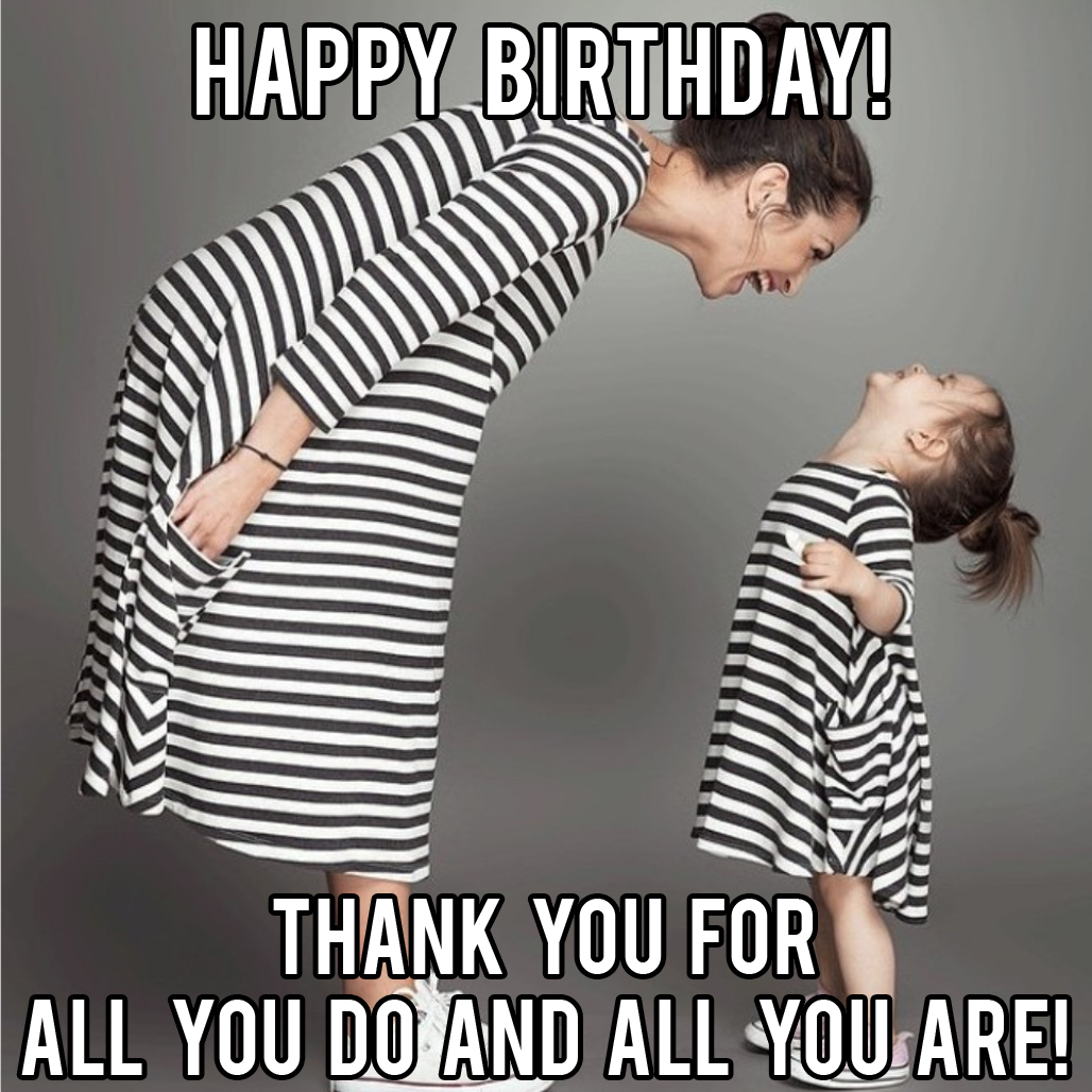 happy birthday mom meme from daughter