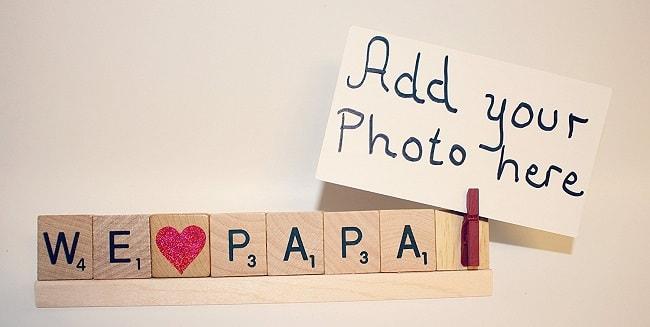 We Love Papa Frame Scrabble Message
